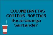 COLOMBIANITAS COMIDAS RAPIDAS Bucaramanga Santander
