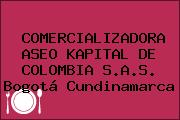 COMERCIALIZADORA ASEO KAPITAL DE COLOMBIA S.A.S. Bogotá Cundinamarca