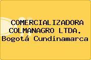 COMERCIALIZADORA COLMANAGRO LTDA. Bogotá Cundinamarca