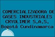 COMERCIALIZADORA DE GASES INDUSTRIALES CRYOLIMER S.A.S. Bogotá Cundinamarca