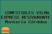 COMESTIBLES VILMA EXPRESS RESTAURANTE Montería Córdoba