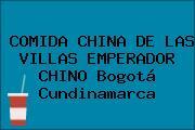 COMIDA CHINA DE LAS VILLAS EMPERADOR CHINO Bogotá Cundinamarca