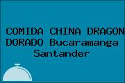 COMIDA CHINA DRAGON DORADO Bucaramanga Santander