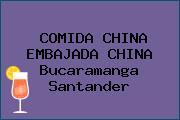 COMIDA CHINA EMBAJADA CHINA Bucaramanga Santander