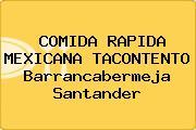 COMIDA RAPIDA MEXICANA TACONTENTO Barrancabermeja Santander