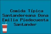 Comida Típica Santandereana Dona Emilia Piedecuesta Santander