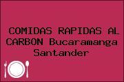 COMIDAS RAPIDAS AL CARBON Bucaramanga Santander