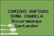 COMIDAS RAPIDAS DOÑA CHABELA Bucaramanga Santander