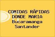 COMIDAS RÁPIDAS DONDE MARIA Bucaramanga Santander