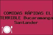 COMIDAS RÁPIDAS EL TERRIBLE Bucaramanga Santander