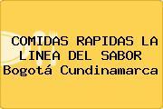 COMIDAS RAPIDAS LA LINEA DEL SABOR Bogotá Cundinamarca