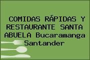 COMIDAS RÁPIDAS Y RESTAURANTE SANTA ABUELA Bucaramanga Santander
