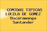 COMIDAS TIPICAS LUCILA DE GOMEZ Bucaramanga Santander