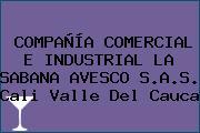 COMPAÑÍA COMERCIAL E INDUSTRIAL LA SABANA AVESCO S.A.S. Cali Valle Del Cauca