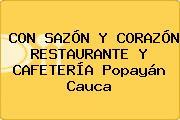 CON SAZÓN Y CORAZÓN RESTAURANTE Y CAFETERÍA Popayán Cauca