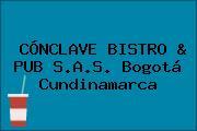 CÓNCLAVE BISTRO & PUB S.A.S. Bogotá Cundinamarca