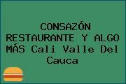 CONSAZÓN RESTAURANTE Y ALGO MÁS Cali Valle Del Cauca