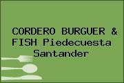 CORDERO BURGUER & FISH Piedecuesta Santander