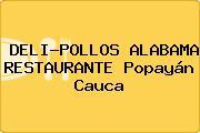 DELI-POLLOS ALABAMA RESTAURANTE Popayán Cauca