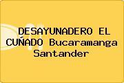 DESAYUNADERO EL CUÑADO Bucaramanga Santander