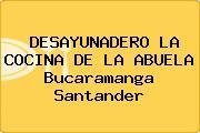 DESAYUNADERO LA COCINA DE LA ABUELA Bucaramanga Santander