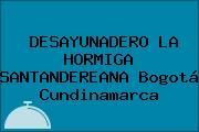DESAYUNADERO LA HORMIGA SANTANDEREANA Bogotá Cundinamarca
