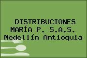 DISTRIBUCIONES MARÍA P. S.A.S. Medellín Antioquia