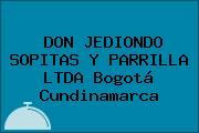 DON JEDIONDO SOPITAS Y PARRILLA LTDA Bogotá Cundinamarca