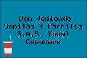 Don Jediondo Sopitas Y Parrilla S.A.S. Yopal Casanare