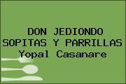 DON JEDIONDO SOPITAS Y PARRILLAS Yopal Casanare