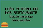 DOÑA PETRONA DEL MAR RESTAURANTE Bucaramanga Santander