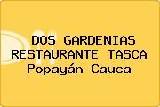 DOS GARDENIAS RESTAURANTE TASCA Popayán Cauca
