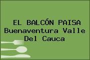 EL BALCÓN PAISA Buenaventura Valle Del Cauca