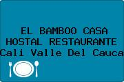 EL BAMBOO CASA HOSTAL RESTAURANTE Cali Valle Del Cauca
