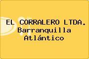 EL CORRALERO LTDA. Barranquilla Atlántico