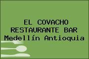 EL COVACHO RESTAURANTE BAR Medellín Antioquia
