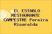 EL ESTABLO RESTAURANTE CAMPESTRE Pereira Risaralda