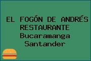 EL FOGÓN DE ANDRÉS RESTAURANTE Bucaramanga Santander