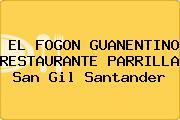 EL FOGON GUANENTINO RESTAURANTE PARRILLA San Gil Santander