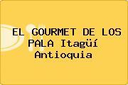 EL GOURMET DE LOS PALA Itagüí Antioquia