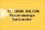 EL GRAN BALCON Bucaramanga Santander