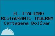 EL ITALIANO RESTAURANTE TABERNA Cartagena Bolívar