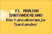 EL MANJAR SANTANDEREANO Barrancabermeja Santander