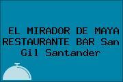 EL MIRADOR DE MAYA RESTAURANTE BAR San Gil Santander