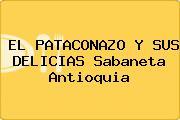 EL PATACONAZO Y SUS DELICIAS Sabaneta Antioquia