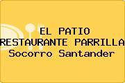 EL PATIO RESTAURANTE PARRILLA Socorro Santander