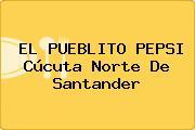 EL PUEBLITO PEPSI Cúcuta Norte De Santander