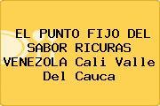 EL PUNTO FIJO DEL SABOR RICURAS VENEZOLA Cali Valle Del Cauca