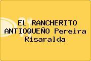 EL RANCHERITO ANTIOQUEÑO Pereira Risaralda