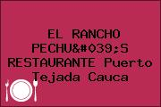 EL RANCHO PECHU'S RESTAURANTE Puerto Tejada Cauca